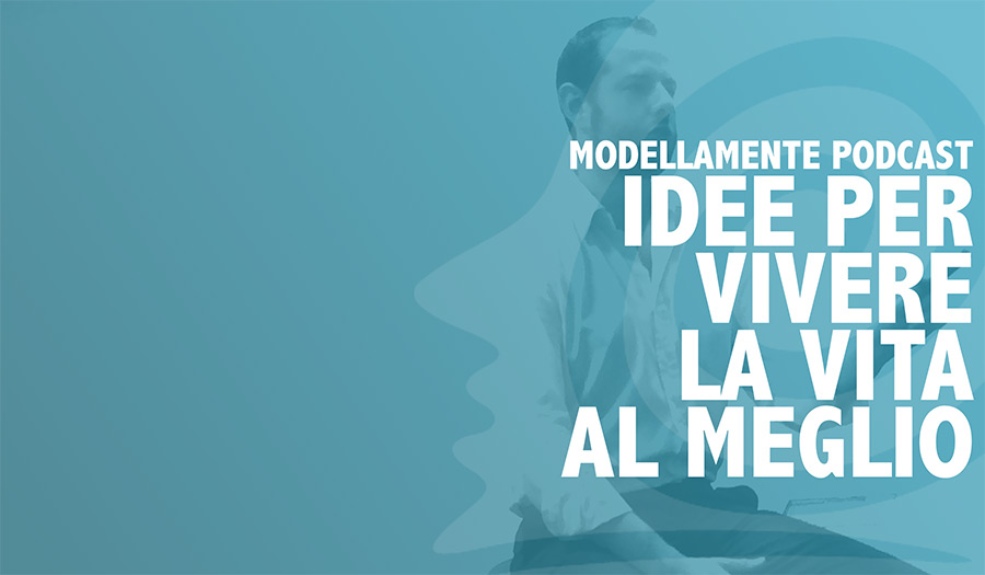 Modellamente-Podcast-per-blog